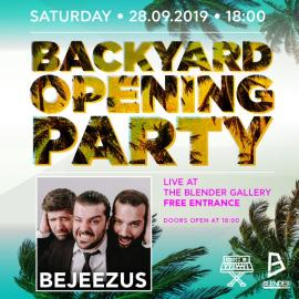 Backyard Opening Party | BEJEEZUS LIVE