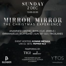 Mirror, Mirror! The Christmas Experience