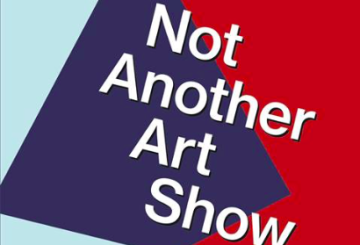 Not Another Art Show